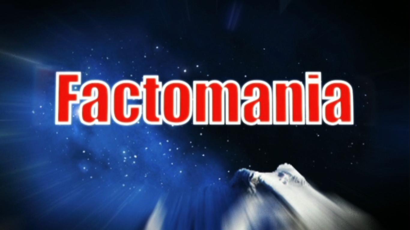 Factomania - BBC Worldwide