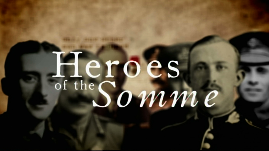 Last Heroes of the Somme - Channel 4