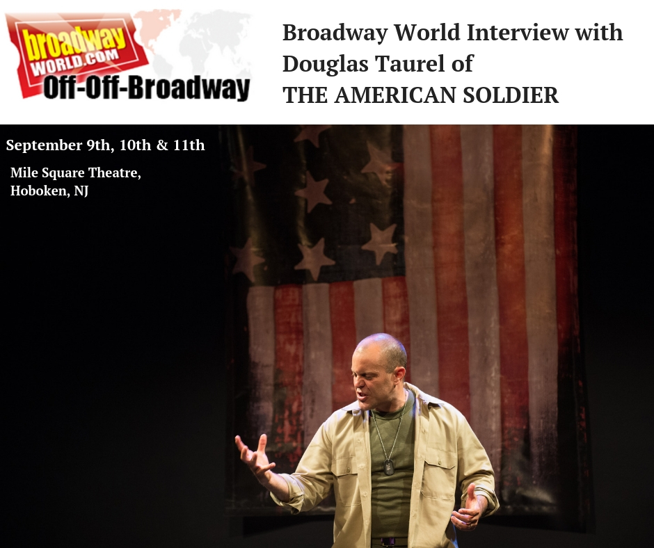 BWW Interview_ Douglas Taurel of THE AMERICAN SOLDIER at Miles Square Theatre.jpg