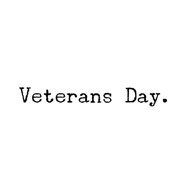Today is a day to remember that our nation's strength comes directly from the many brave men, women, and their families who have sacrificed so much for us. •  Take a moment today when you see a veteran walking in the streets, to say thank you. They have kept us safe and made our country proud. Tell a family member or a friend who has served, thank you.