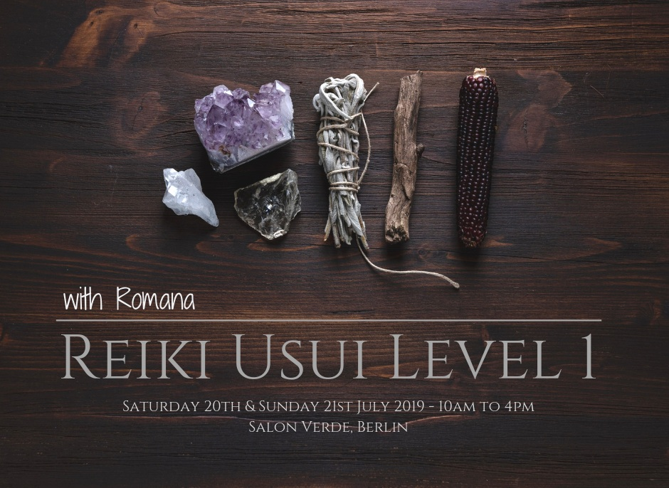Learn Reiki in Berlin July 2019 with Romana