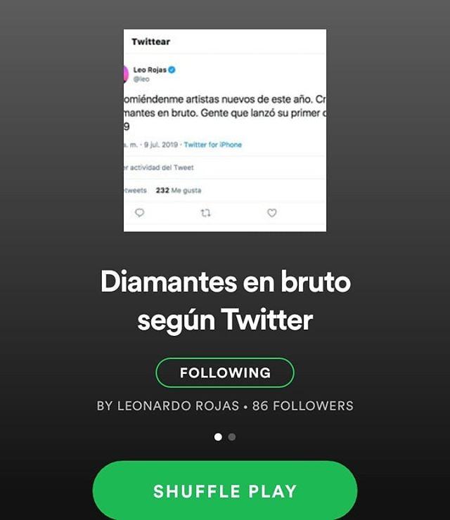 """Gracias a @leorojas1 por incluirnos en su playlist de Spotify """"Diamantes en bruto según Twitter"""". Pueden escucharnos junto a otros increíbles artistas nuevos en la escena. #JUUIIIIIILMEER"""