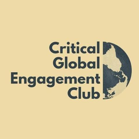 Critical Global Engagement Club - Location: 186-C200Time: 6:10-7PM