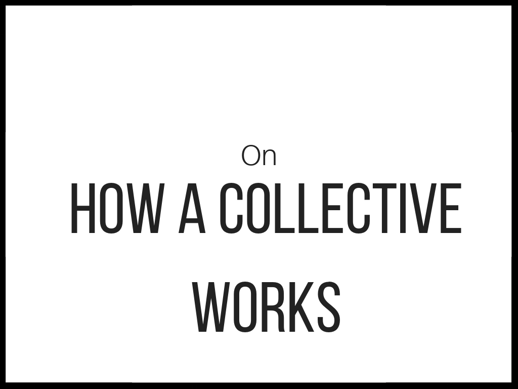 How a Collective Works.png