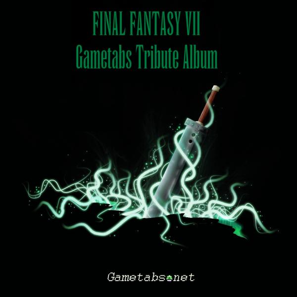 Final Fantasy VII Gametabs Tribute Album