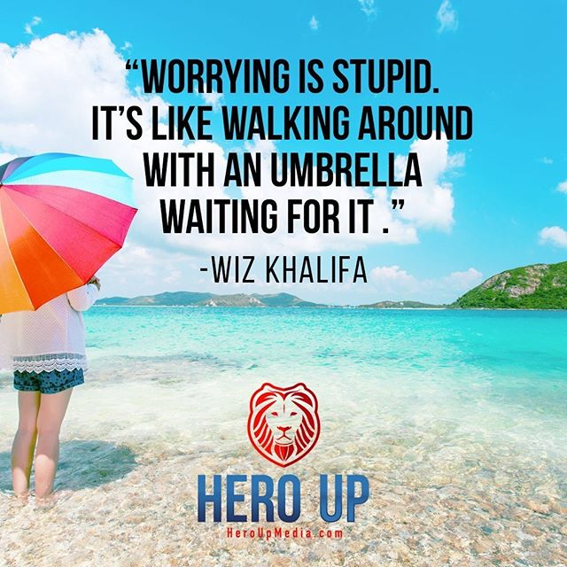 """""""Worrying is stupid. It's like walking around with an umbrella waiting for it."""" - Wiz Khalifa⠀ ⠀ #quotes #confidence #love #motivation #selflove #success #life #goals #inspiration #entrepreneur #happy #loveyourself #positivity #happiness #believe #selfcare #mindset #smile #business #selfconfidence #dreamjob #passion #business #successful #wealth #health #motivationmonday #heroup #jimsimcoe #WizKhalifa"""