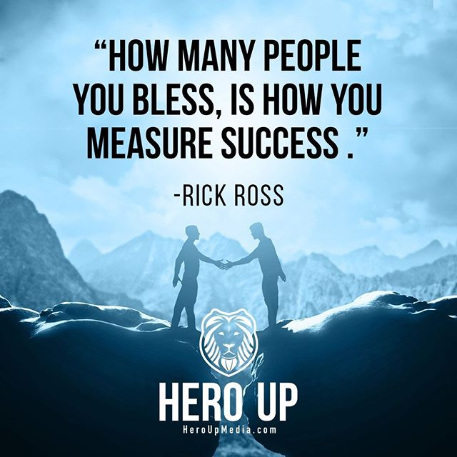 """""""How many people you bless, is how you measure success."""" - Rick Ross⠀ ⠀ #quotes #confidence #love #motivation #selflove #success #life #goals #inspiration #entrepreneur #happy #loveyourself #positivity #happiness #believe #selfcare  #mindset #smile #business #selfconfidence #dreamjob #passion #business #successful #wealth #health #motivationmonday #heroup #jimsimcoe #rickross"""