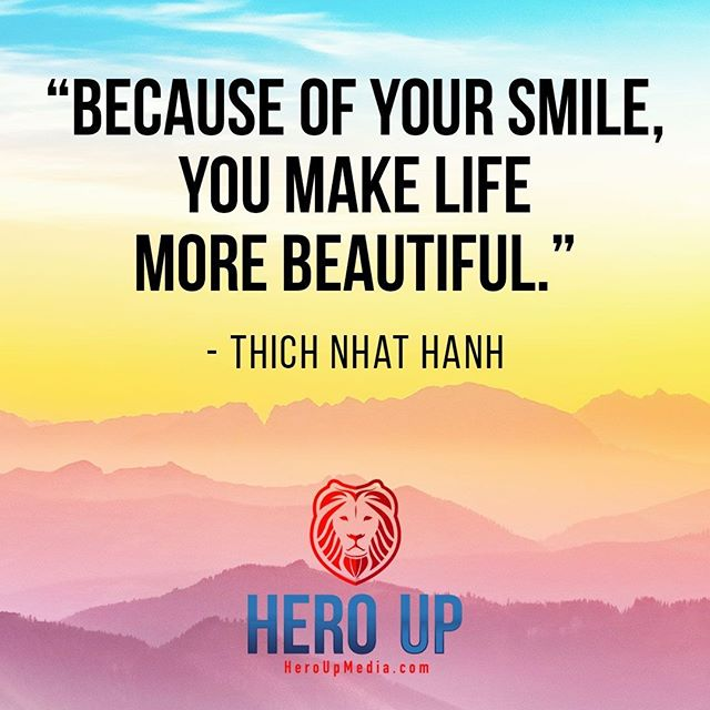 """""""Because of your smile, you make life more beautiful."""" - Thich Nhat Hanh⠀ ⠀ #quotes #confidence #love #motivation #selflove #success #life #goals #inspiration #entrepreneur #happy #loveyourself #positivity #happiness #believe #selfcare #mindset #smile #business #selfconfidence #dreamjob #passion #business #successful #wealth #health #motivationmonday #heroup #jimsimcoe #ThichNhatHanh"""