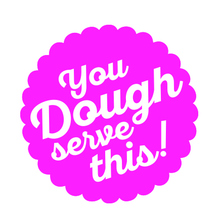 you-doughserve-this.jpg