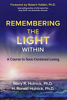 Remembering the Light Within: Whole Life Times
