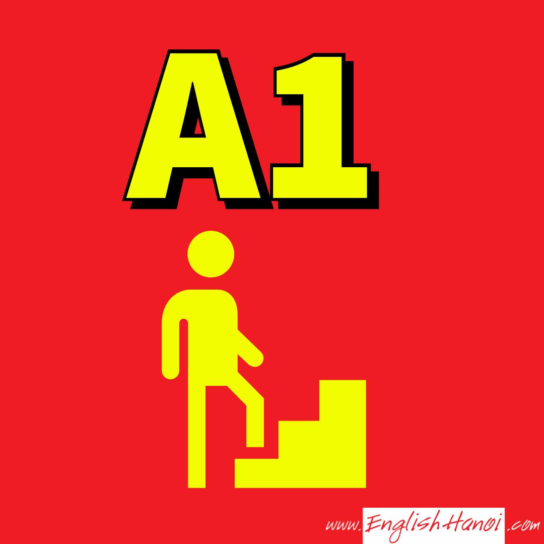 Tiếng Anh A1    Tự tin giao tiếp Tiếng Anh bước đầu