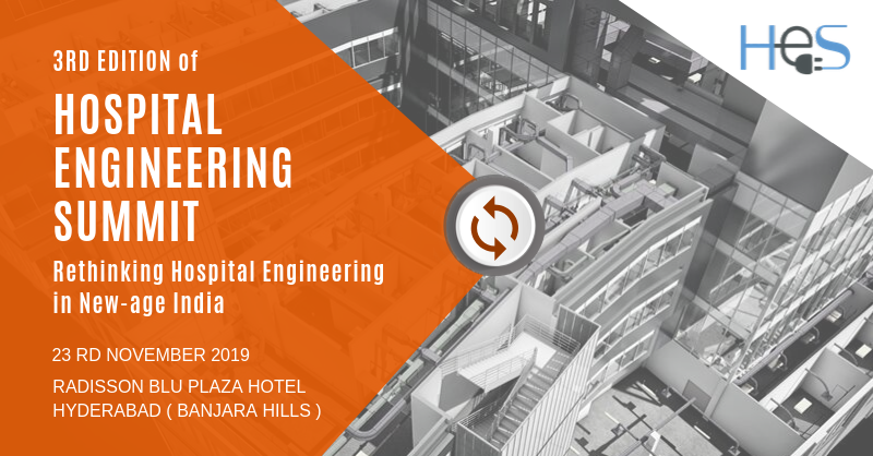 - Hosmac, Asia's leading Hospital Planning, Design and Management Consultancy will be hosting the 3rd edition of their flagship knowledge-exchange conference, Hospital Engineering Summit, on 23 November, 2019 at Radisson Blu, Hyderabad.