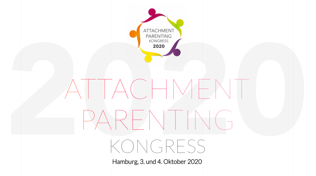 Attachment Parenting Kongress - am 3.10. & 4.10.2020 findet der Attachment Parenting Kongress statt und wir dürfen eine Netzwerk Session schmeißen. Wir freuen uns schon auf euch.