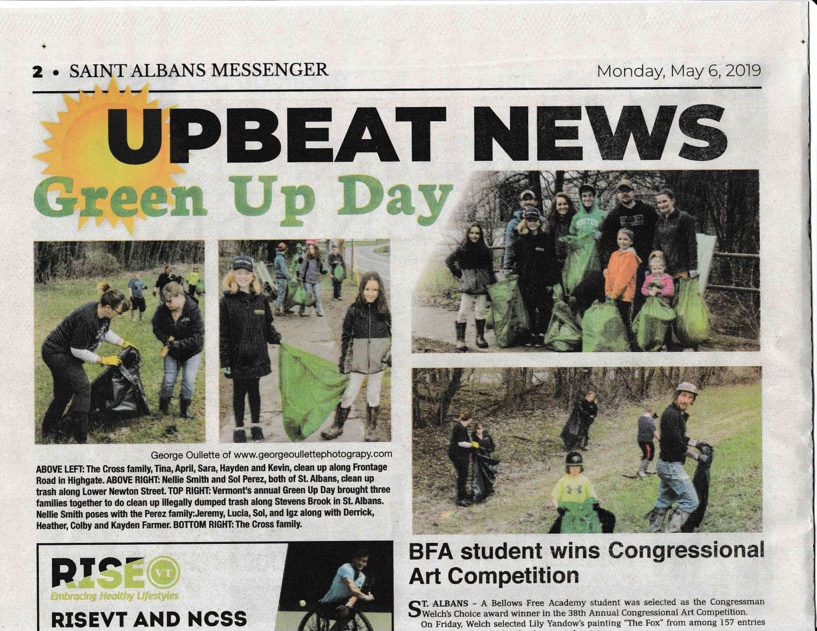 Green Up Day St. Albans 2019 - Green Up Day occurs on the first Saturday of May every year. It's a statewide event for volunteers all over Vermont to remove litter from roadsides and public spaces. 247 towns and cities participate. This is a wonderful opportunity to teach children how to care for the environment. Our team is pictured top right. Great job to all participants across the city.