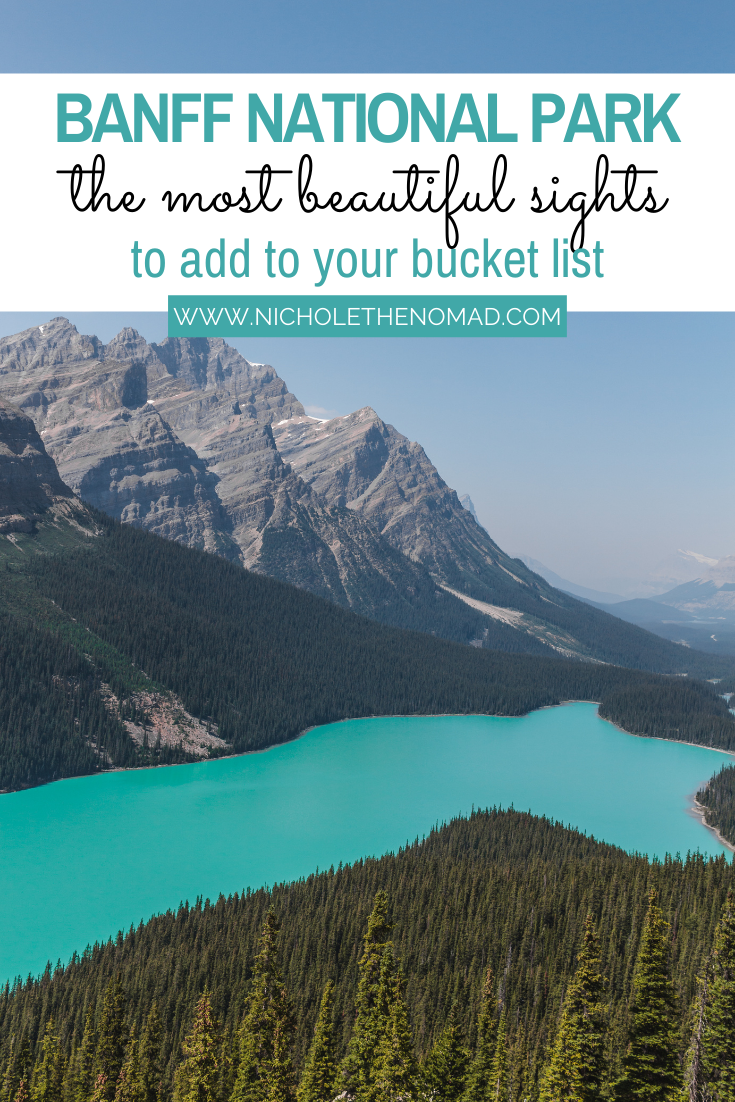 The Ultimate Guide To Banff National Park 10 Things To Do In Banff National Park Nichole The Nomad