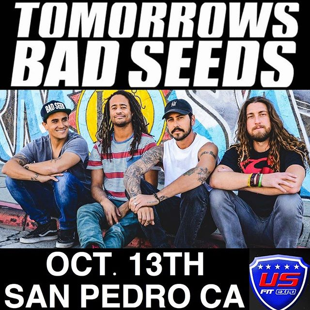 SAN PEDRO WE PLAYING OCTOBER 13TH GET YOUR TICKETS Repost from @usfitshow using @RepostRegramApp - 🎵COME BY AND ENJOY SOME GREAT NATIONAL ACTS LIKE @tomorrowsbadseeds AT THE US FIT SHOW! ~ •Tomorrow's Bad Seeds🎸 @tomorrowsbadseeds ❎OCTOBER 13TH 2018❎ ~ Tickets Available At ▶️USFITSHOW.COM◀️ ========================== #livebands #liveperformance #music #rock #jazz #reggae #liveshow #localbands #tomorrowsbadseeds #gabrielthegun #warehouseone #entertainment #usfitshow #usfitshow2018  #fitness #health #mma  #jiujitsu #muythai #vendors #sanpedro #portoflosangeles #ranchopalosverdes #losangeles  #torrance #longbeach #hungintonbeach #redondobeach #venicebeach  #santamonica