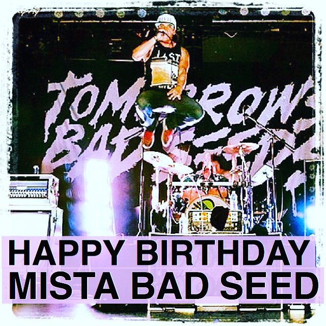HAPPY BIRTH DAY @mistabadseed... ••••••••••••••••••••••••••••••••••••• We play @usfitshow this weekend in San Pedro it's gonna be a sweet party join us get your tickets usfitshow.com