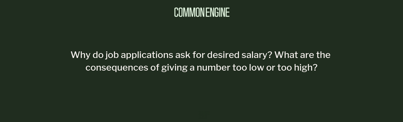 Are there consequences to providing your desired salary on job applications?