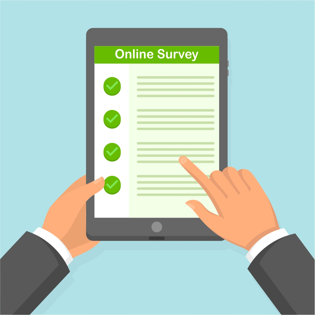 Online surveys - When you only have a few minutes to spare, online surveys are a quick and easy way to share your opinions.