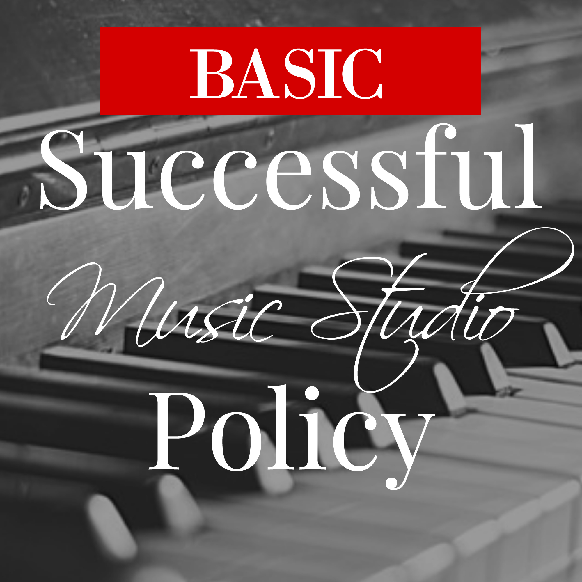 BASIC MUSIC POLICY - Customizable Starter policy WITH EVERYTHING YOU NEED FOR AN IRONCLAD CONTRACT