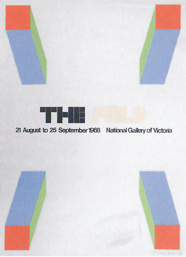Poster designed by Sydney Ball for the exhibition  The Field , National Gallery of Victoria, 1968.