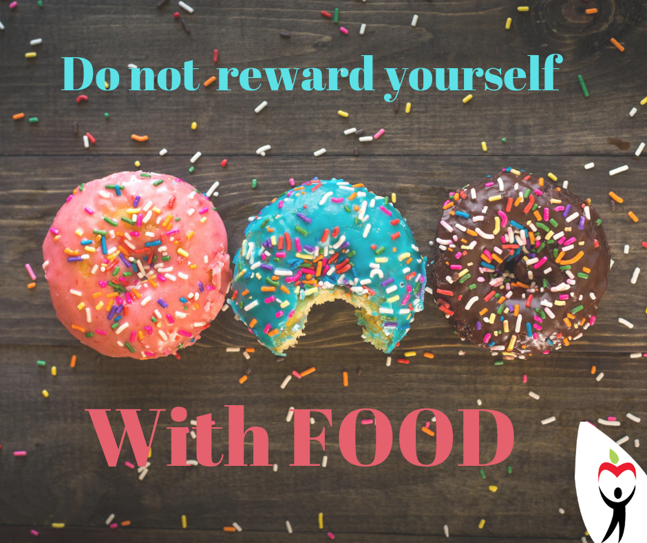 Do not reward yourself with FOOD.png