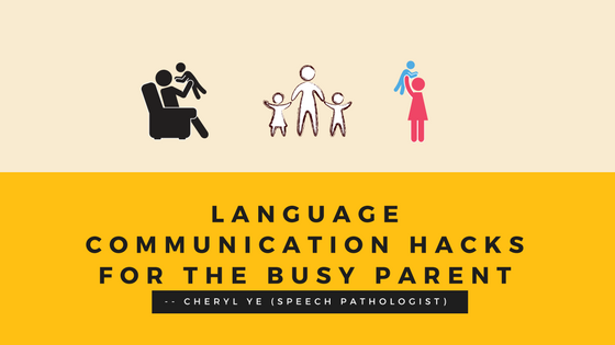 language communication hacks for the busy parent.png