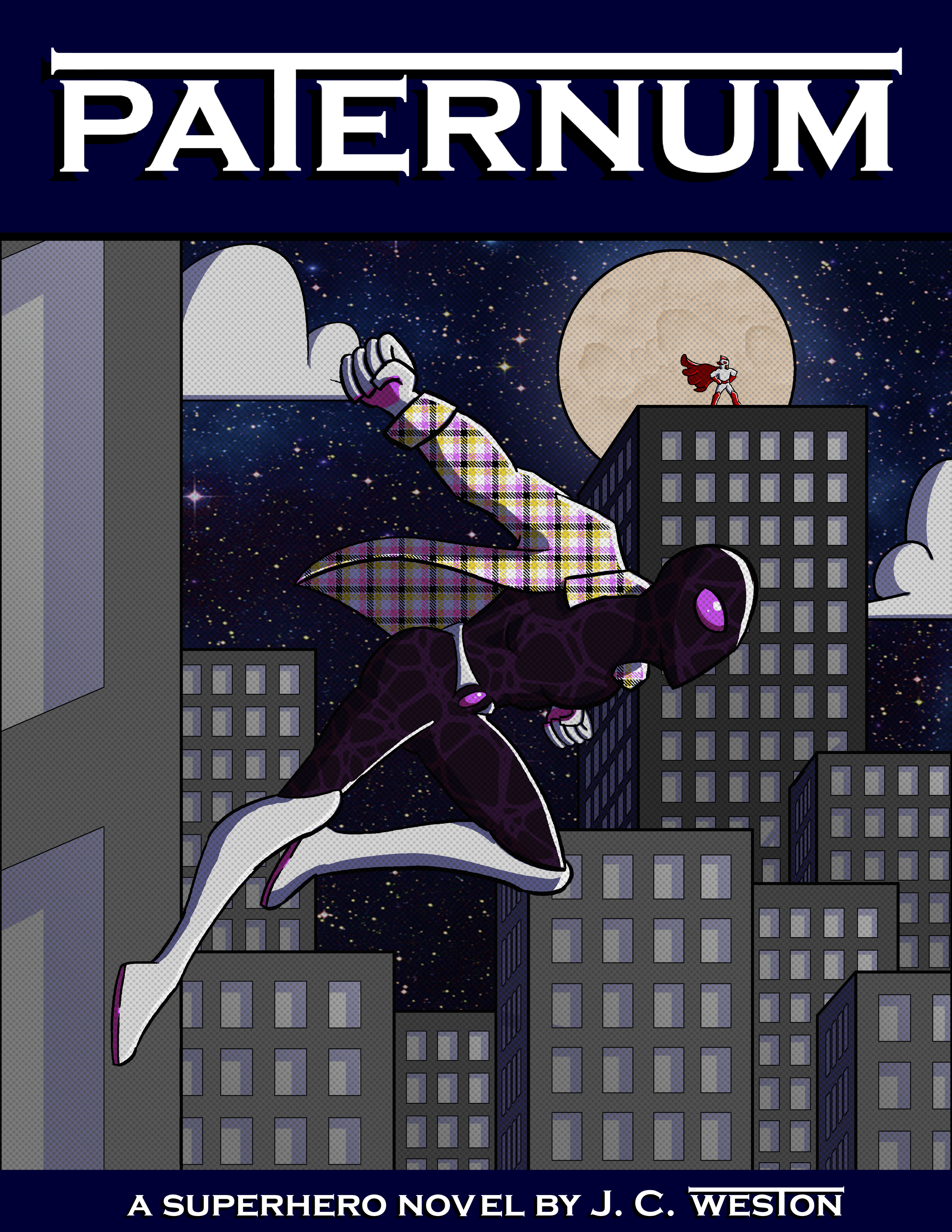 The cover of Paternum: It depicts the main character, in costume as Newton, leaping from the side of a building. Behind them, a city skyline can be seen against a starry night. In the distance, Canaveral is framed against the moon.
