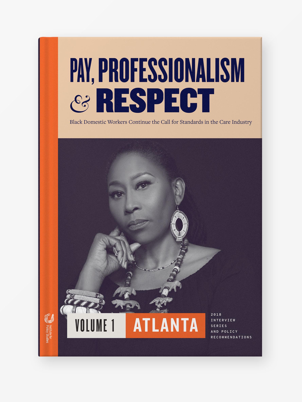Pay, Professionalism & Respect, Volume 1: Atlanta