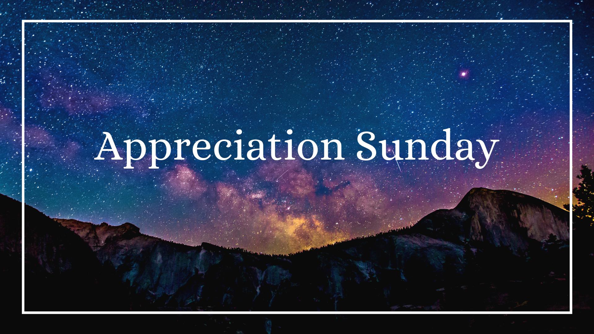 Appreciation Sunday