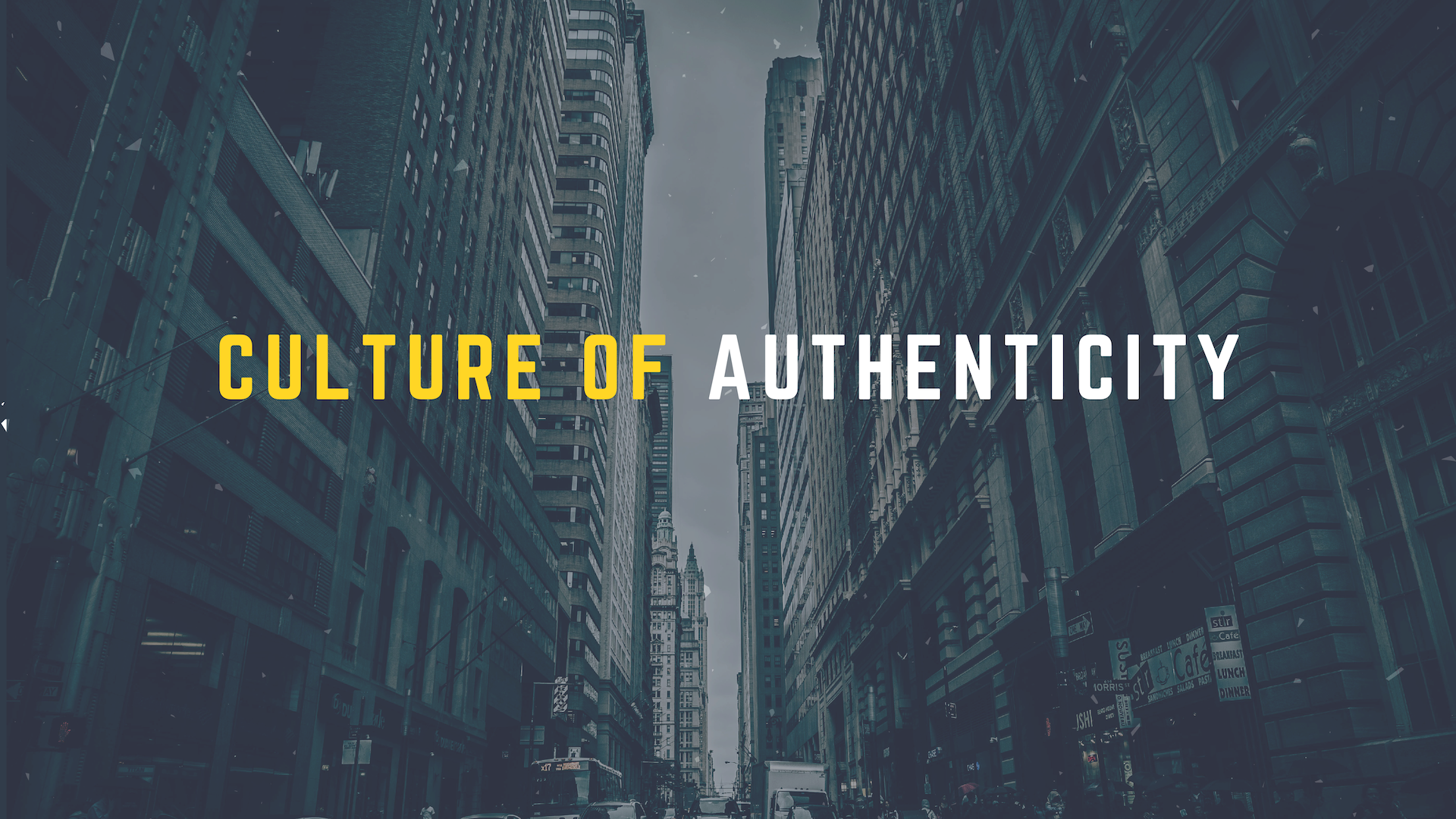 Culture of Authenticity