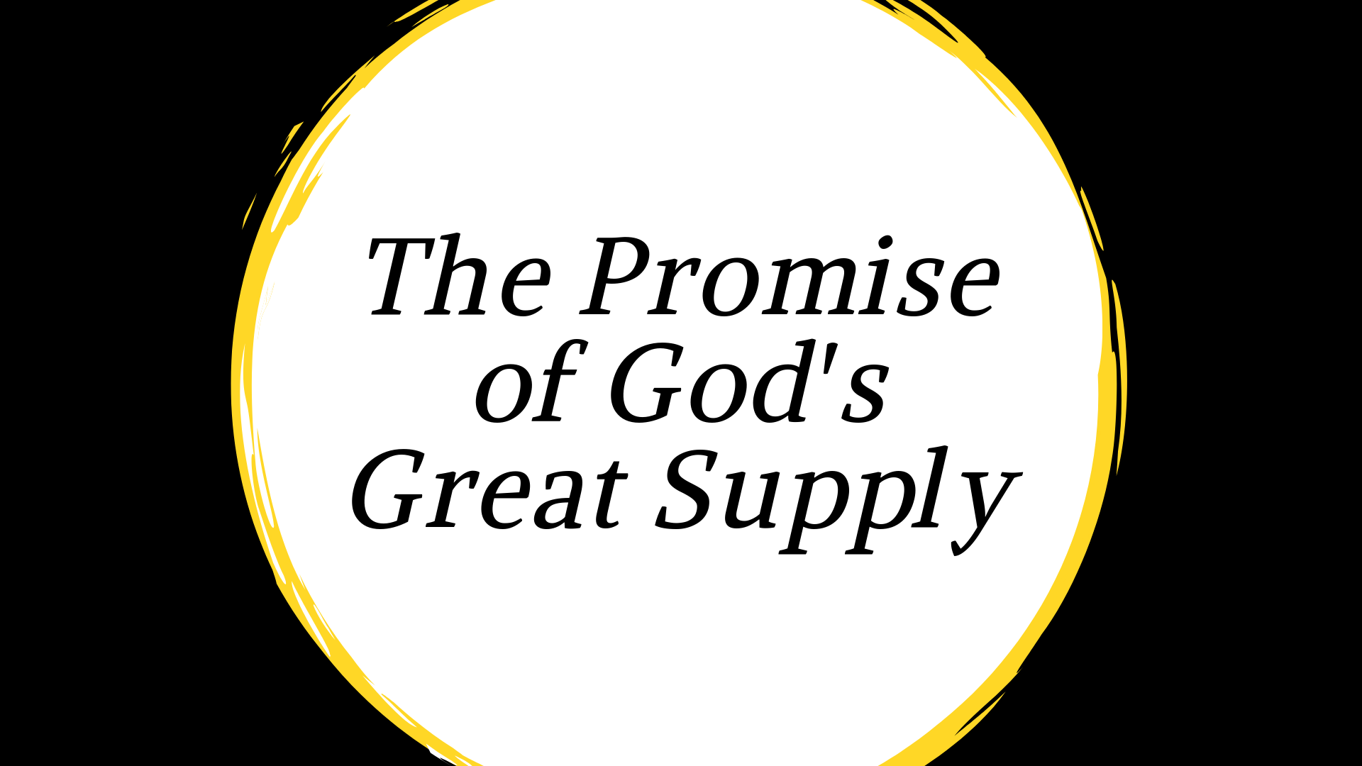 The Promise of God's Great Supply.png