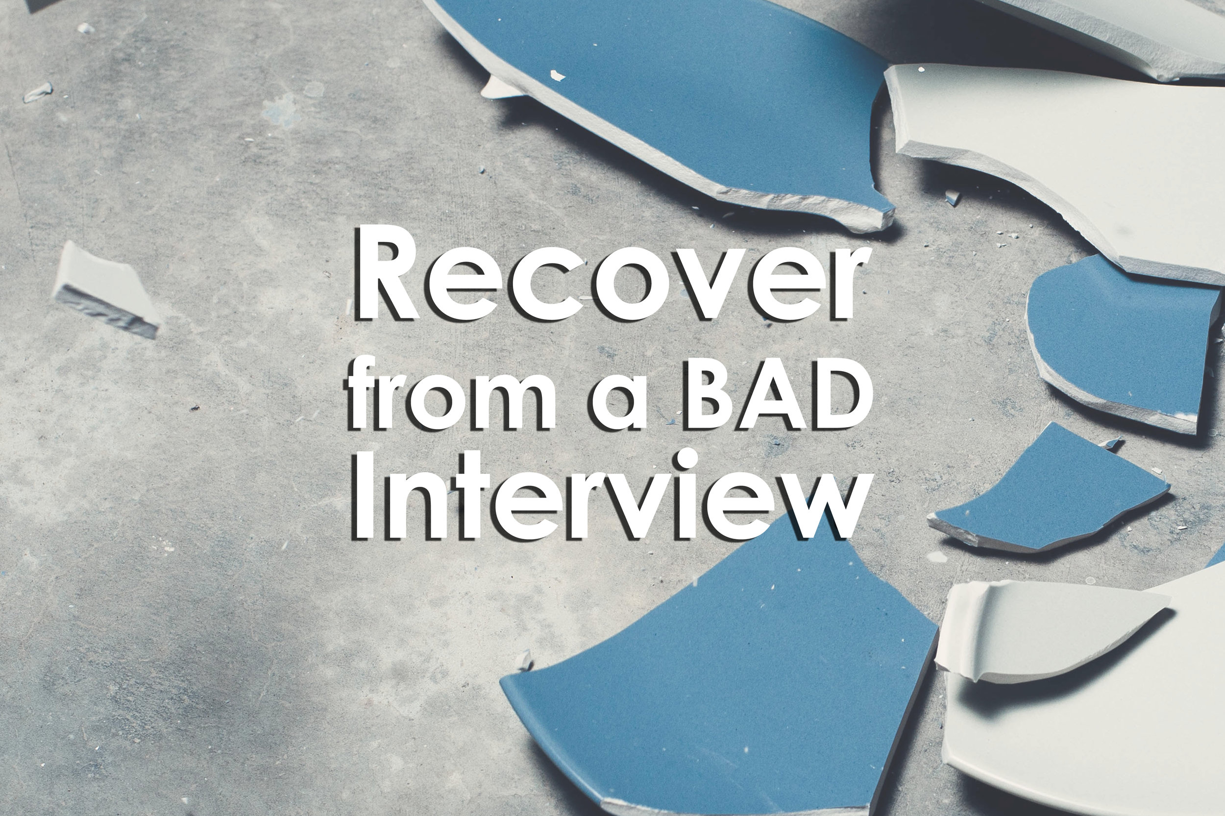 Recover from a BAD Interview