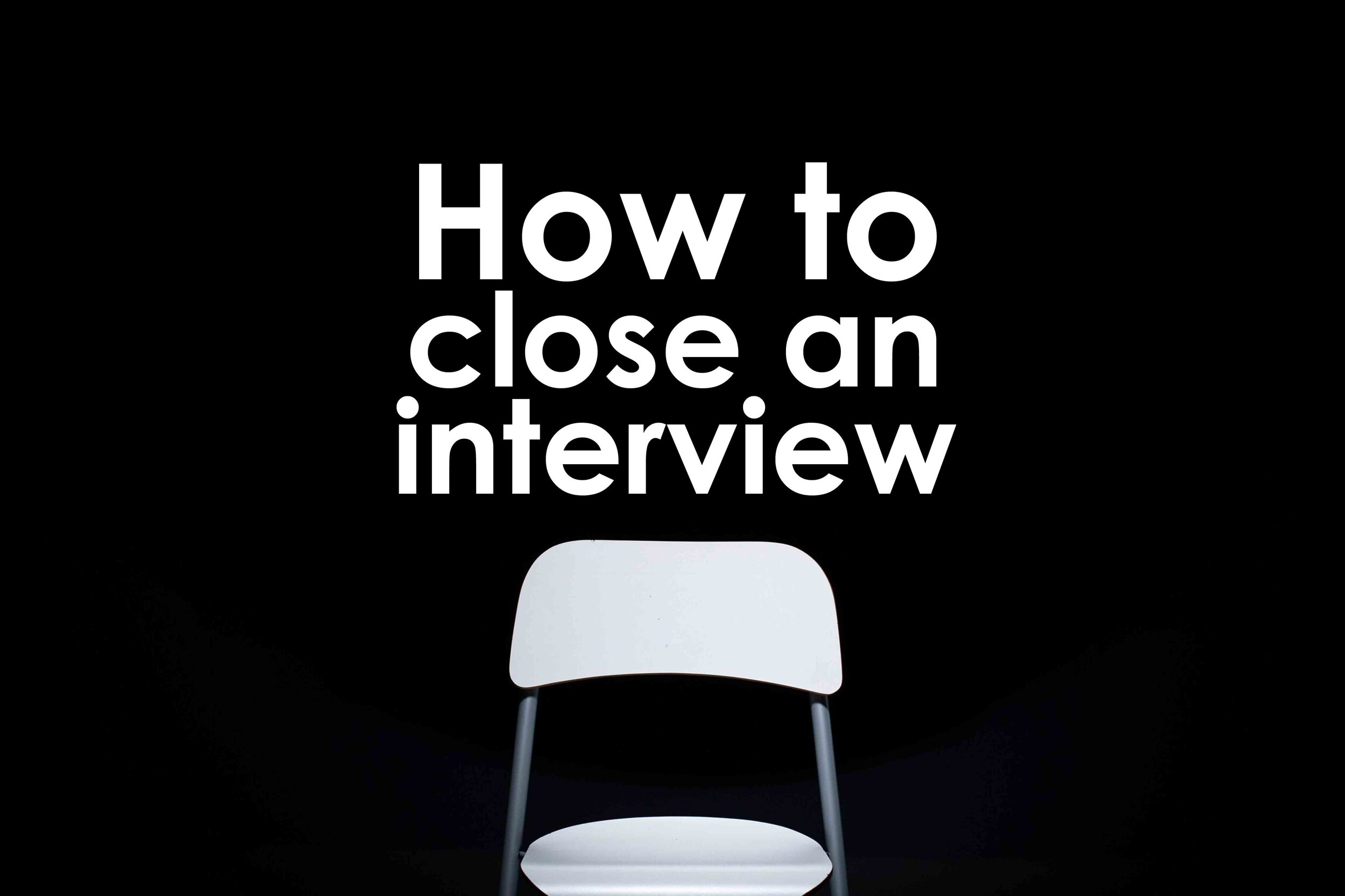 How to Close a Student Affairs Interview