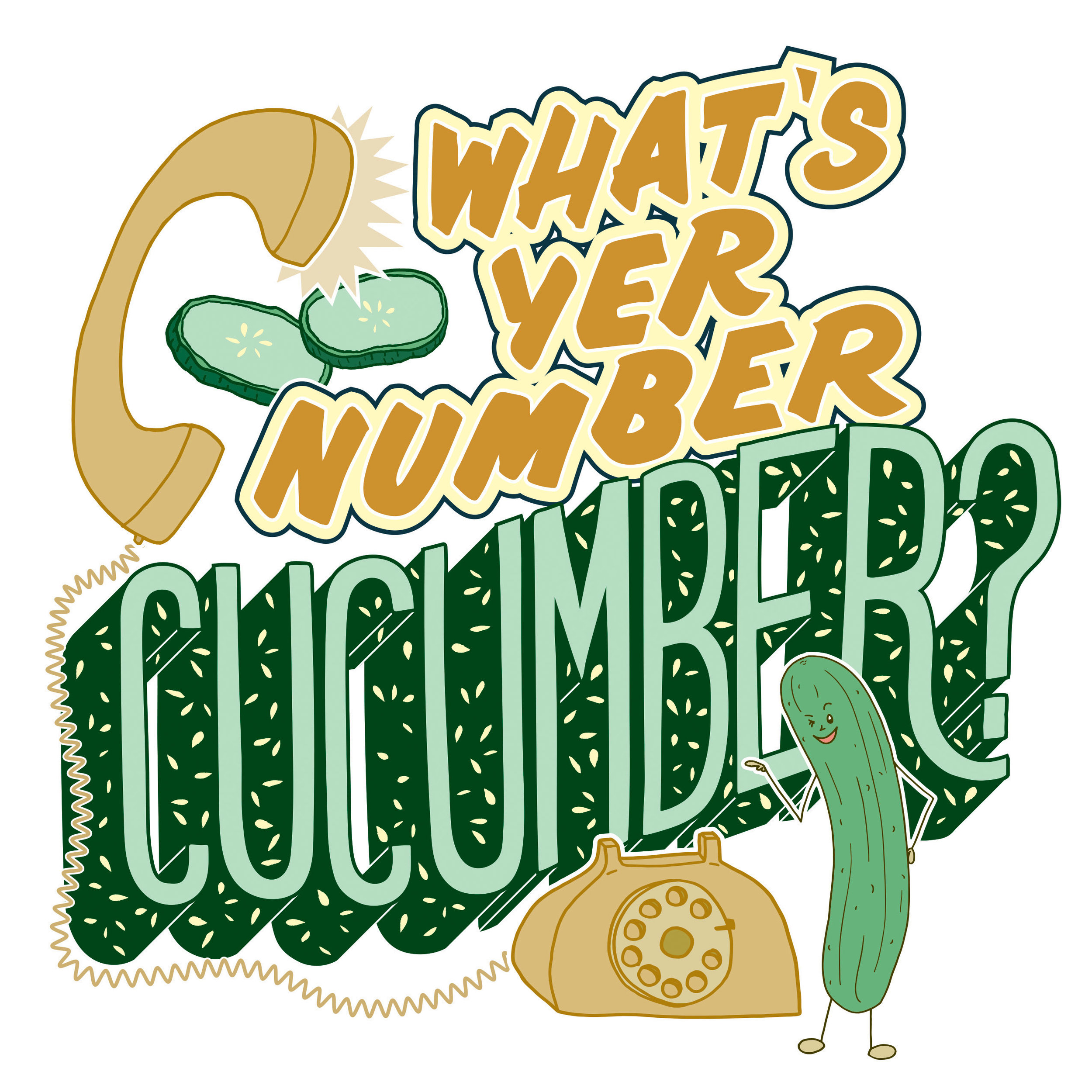 What's Yer Number Cucumber Lettering Illustration