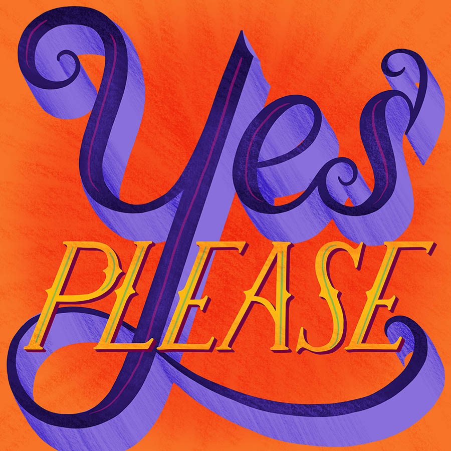 Final lettering illustration for Yes Please.
