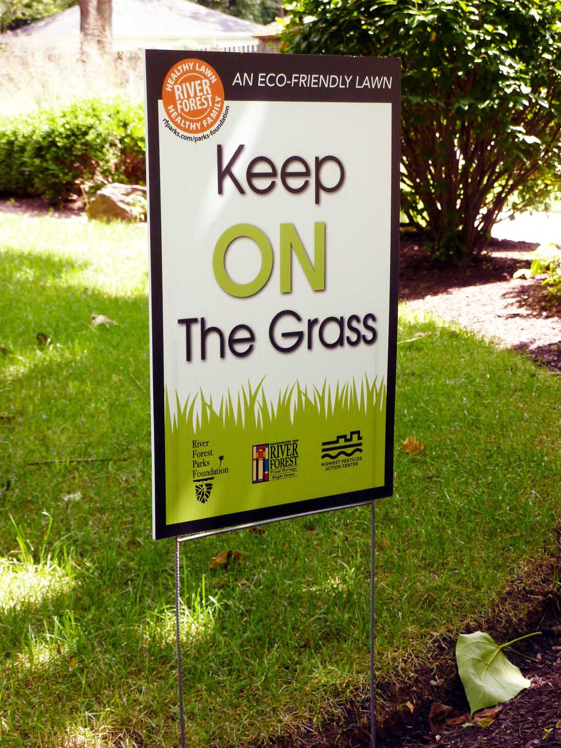 Keep On the Grass sign from River Forest.
