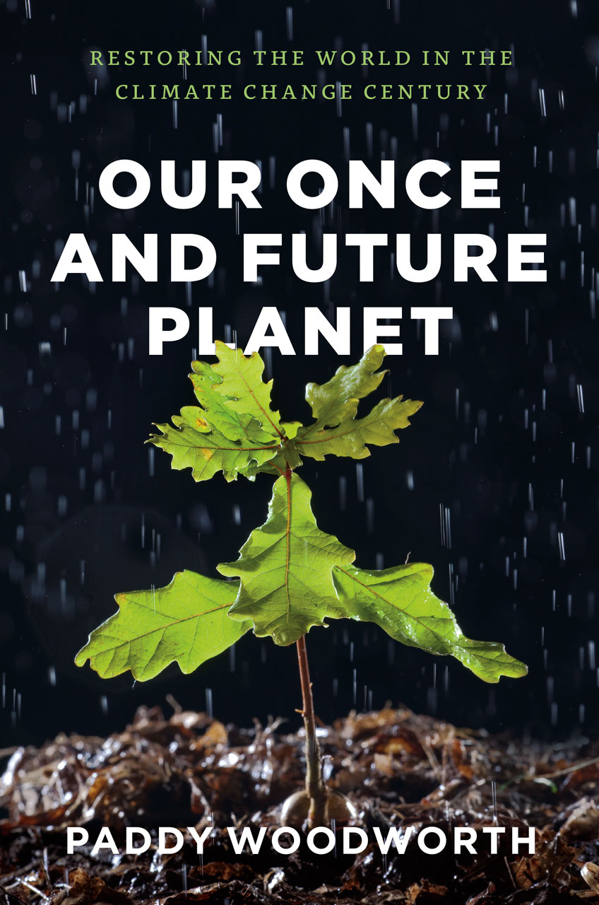 """Book cover for """"Our Once and Future Planet"""" by Paddy Woodworth."""