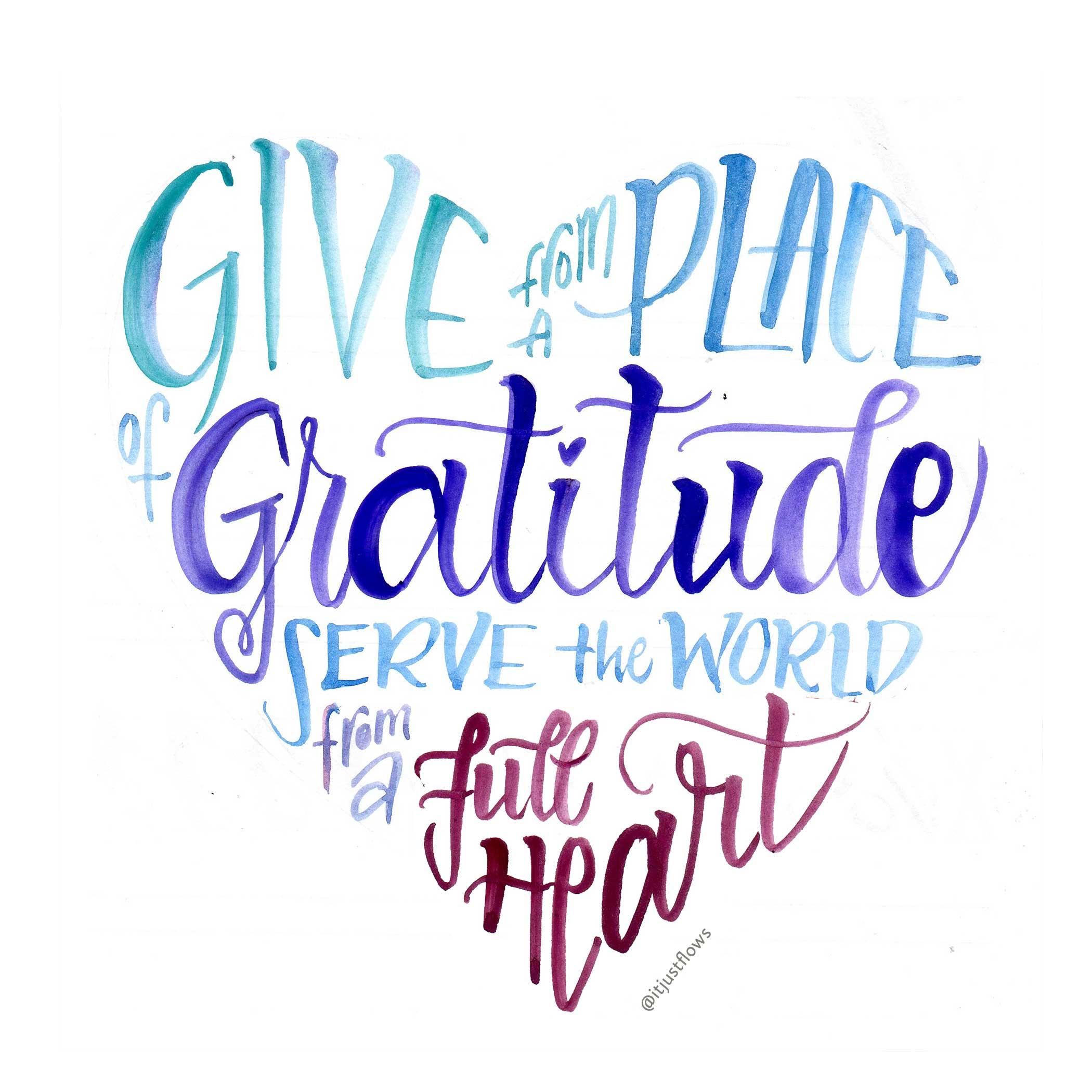 it-just-flows-calligraphy-serve-gratitude-heart.jpg