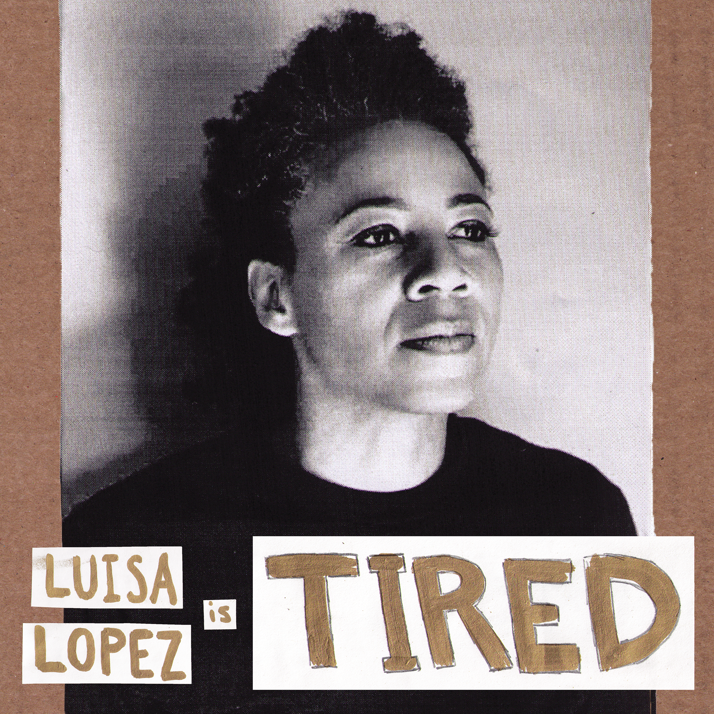 Luisa-Lopez-Tired-Single-2500.png