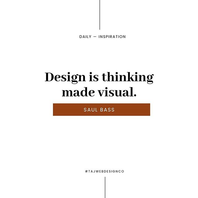 """Design is thinking made visual."" — Saul Bass 🎨 . . #tajwebdesignco #branding #storytelling #creativecommunity #creativecultivate #elevatecultivate  #creativestudio #squarespace #creativepreneur #lifestyle #instagram #girlboss #workfromwherever #creativecommunity #irlpreneur #bossbabe #femalepreneurs #womeninbusiness #womenwhoinspire #fromwhereiwork #thecreativegrid #dailyinspo #thiscreativelife #girlpreneur"