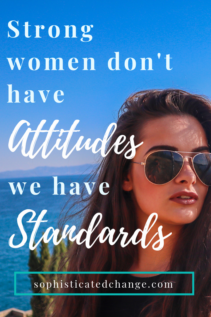 Strong women have standards.png