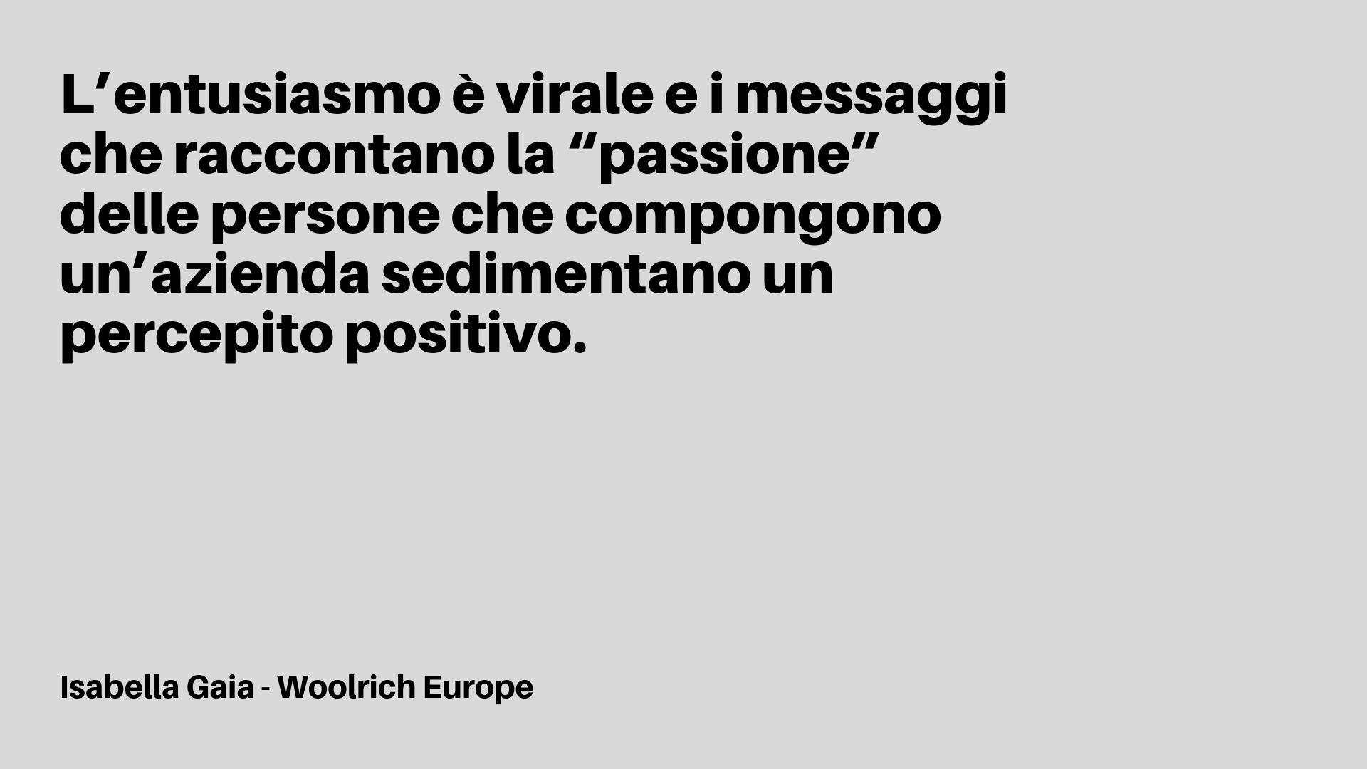 """L'entusiasmo è virale e i messaggi che raccontano la """"passione"""" delle persone che compongono un'azienda sedimentano un percepito positivo.-2.png"""