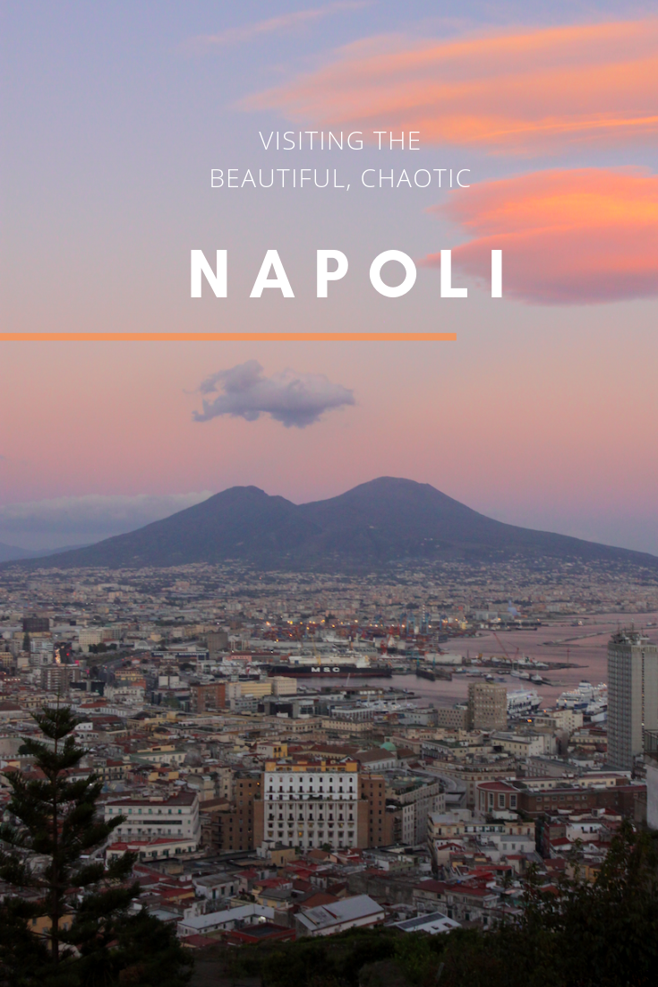 How to Visit the Beautiful, Chaotic Naples