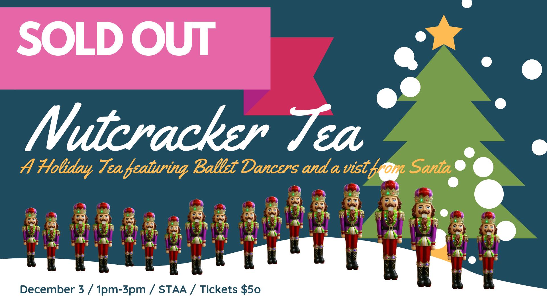 SOLD OUT - Nutcracker Tea.png