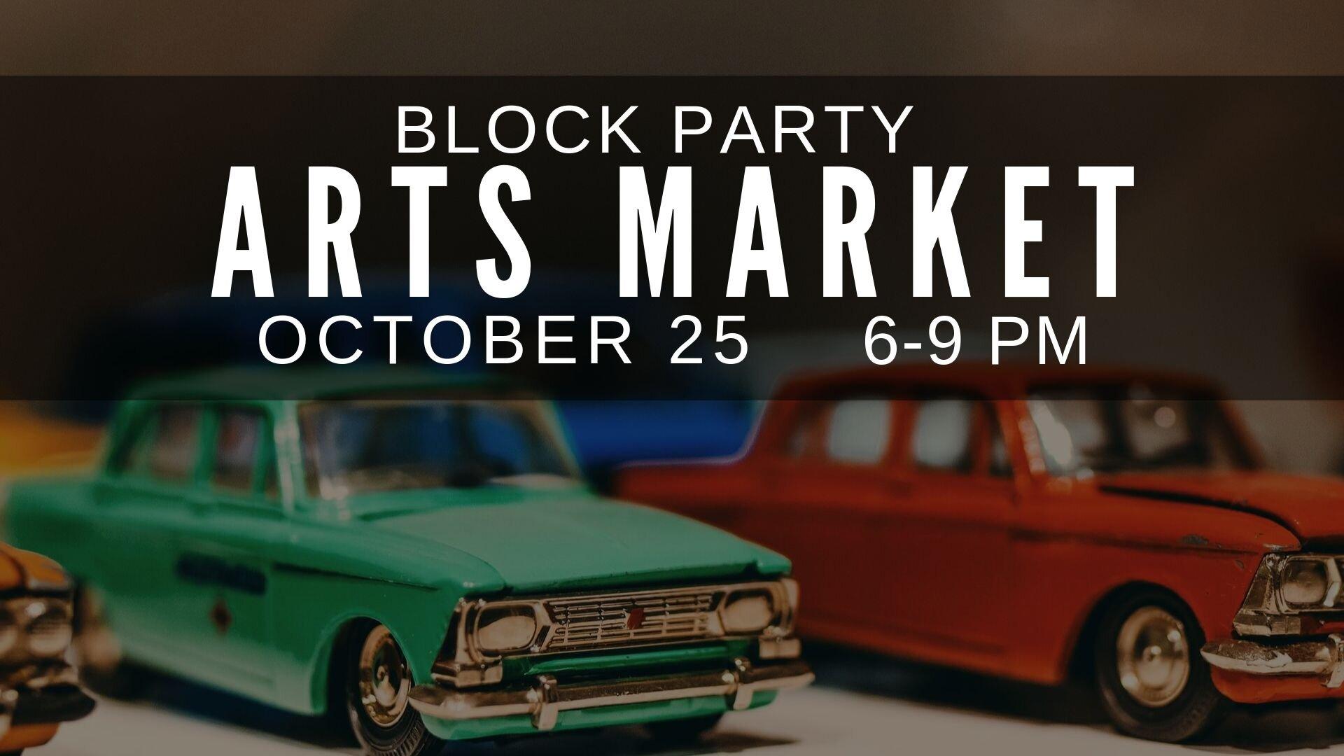 block party- arts market- october.jpg