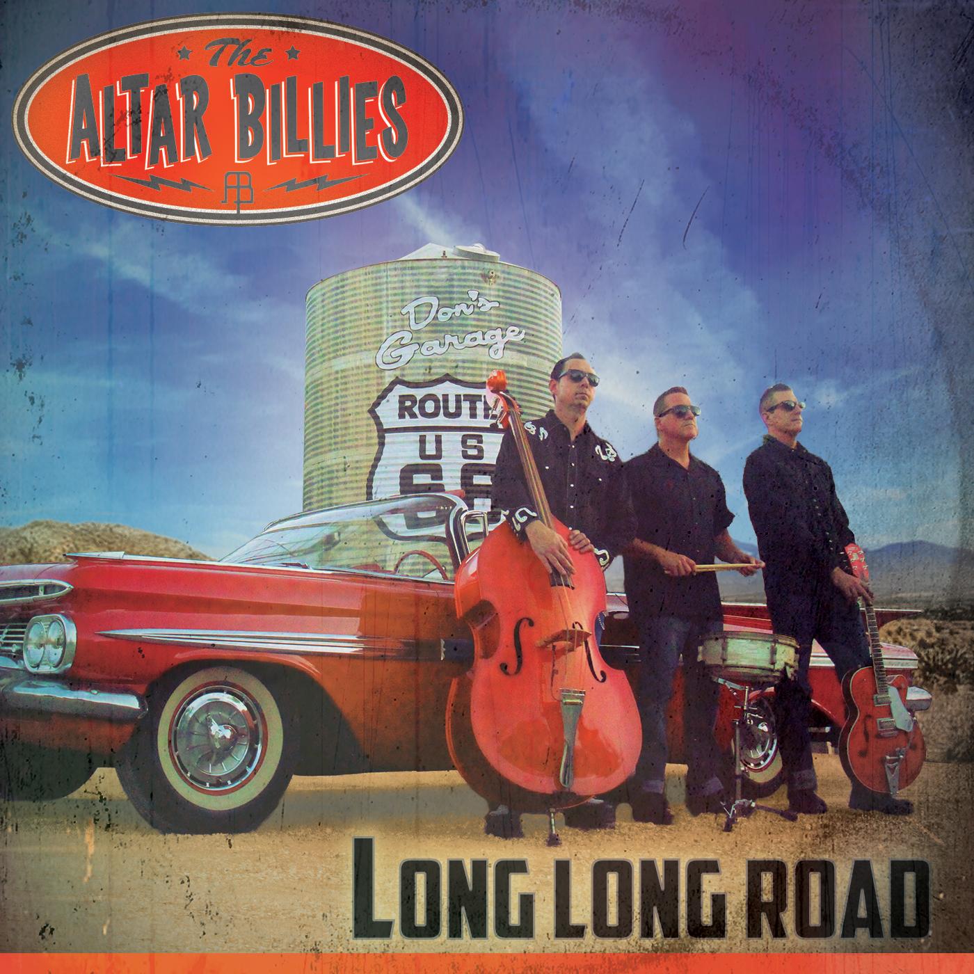 Long, Long Road (The Altar Billies, 2016)