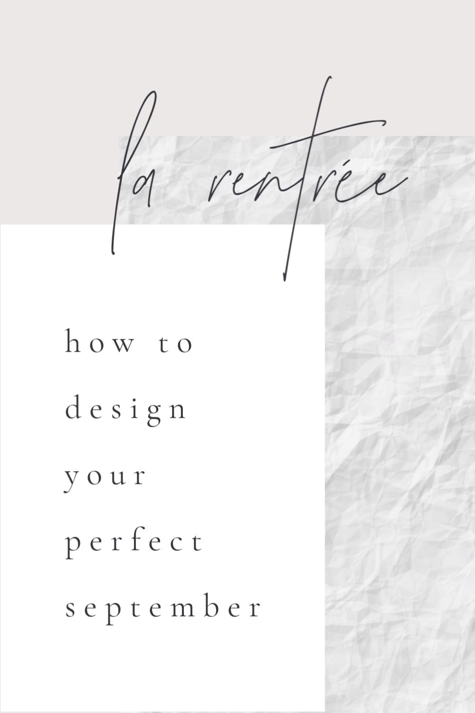 La rentrée | How To Design Your Perfect September