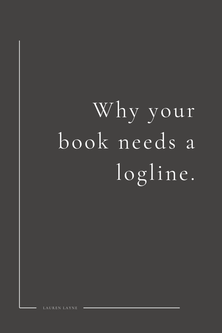 Why your book needs a logline.