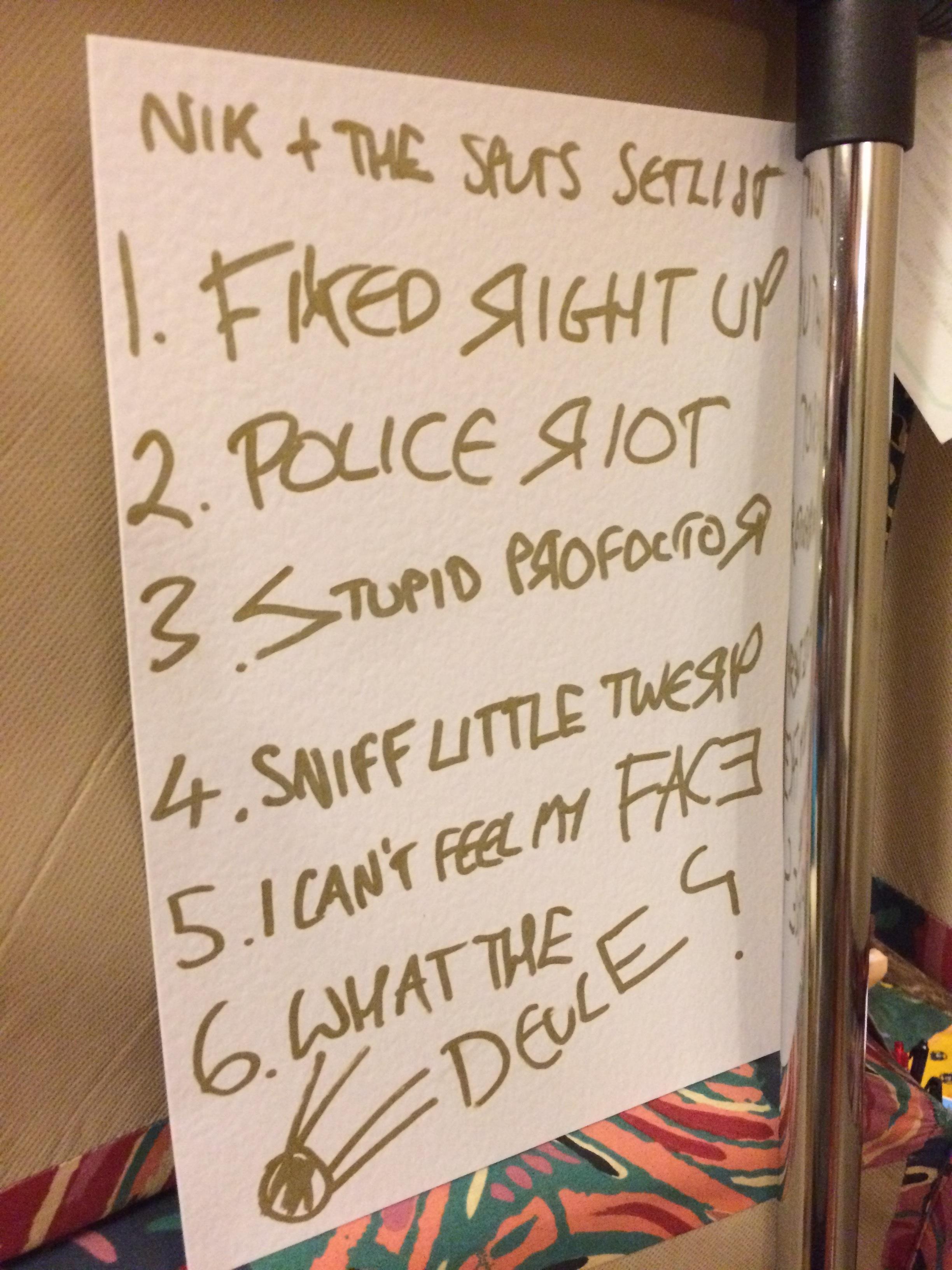 Nik and the Sputs setlist